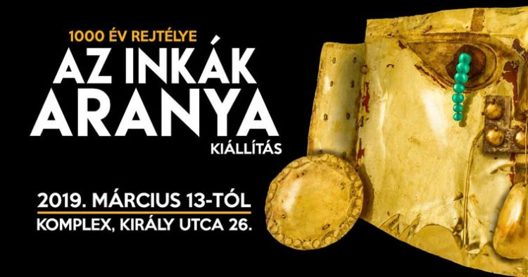 The Treasures of Incas Exhibition 2019 - Gold Hotel Budapest